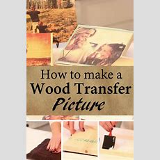 12 Diy Ideas To Transfer Photos To Wood  Pretty Designs