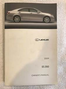 2009 Lexus Es350 Es 350 Owners Manual Oem Owner U0026 39 S Guide