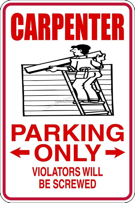 Carpenter Parking Only Sign @ Car Stickers Decals. Aqua Lettering. Laser Address Labels. Cd Labels. Loyalty Signs. Ear Aches Signs. Road New Zealand Signs Of Stroke. 500 Year Murals. Pink Birthday Banners