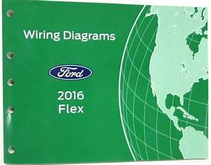 2016 Ford Flex Electrical Wiring Diagrams Manual