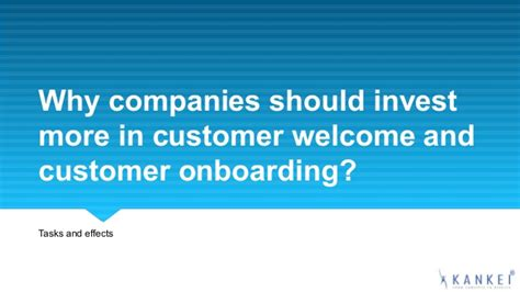 why companies should invest more in customer welcome and