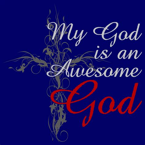 God Is Awesome Quotes