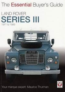 Buy Land Rover Series Iii 1971 To 1985 The Essential Buyer