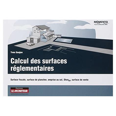 calcul surface utile bureaux calcul des surfaces réglementaires surface fiscale