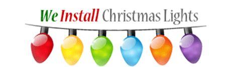 we hang christmas lights phoenix we install christmas lights christmas light installation