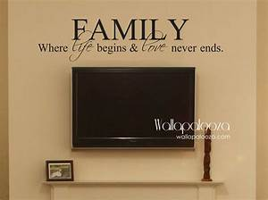 Family where life begins and love never ends family wall decal for Family wall decal
