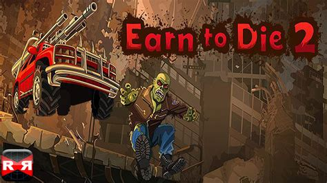 Earn To Die 2 (by Not Doppler)  Ios  Android Gameplay