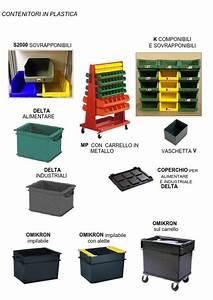 Contenitori in plastica Scaffalature metalliche soppalchi e cantilever
