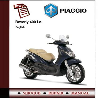 Beverly Service by Piaggio Beverly 400 Ie 400ie Workshop Service Manual