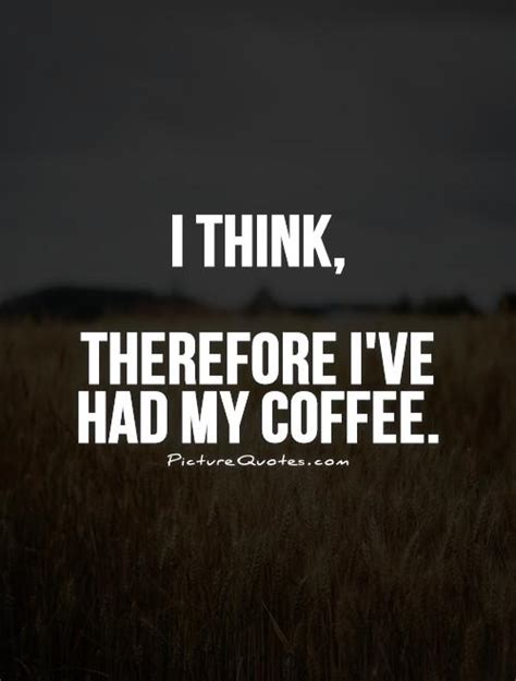 Funny Coffee Quotes & Sayings  Funny Coffee Picture Quotes