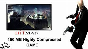 How To Download Hit Man in Android With Highly Compressed ...