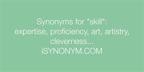 Synonyms For Skill  Skill Synonyms Isynonymcom