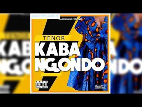 VIDEO KABA GRATUITEMENT TENOR TÉLÉCHARGER NGONDO