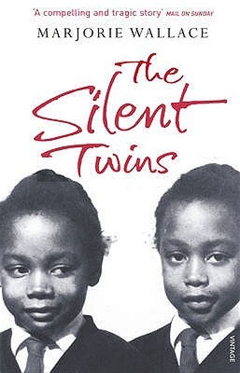 silent twins  marjorie wallace reviews discussion