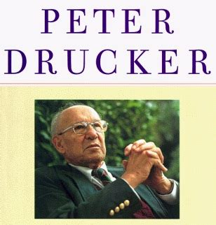 Drucker, father of modern management by those who knew him well: Pastoral Leadership Insights from Peter Drucker - Charles Stone