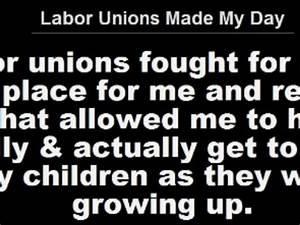 UNION MOVEMENT ... Famous Labor Movement Quotes
