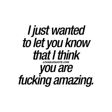 Your Such An Amazing Person Quotes
