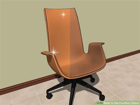 how to sell furniture how to sell furniture online with pictures wikihow