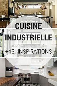 Cuisine Style Industriel Bois : cuisine industrielle 43 inspirations pour un style ~ Teatrodelosmanantiales.com Idées de Décoration
