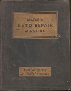 Motor U0026 39 S Auto Repair Manual By Editor Harold F  Blanchard
