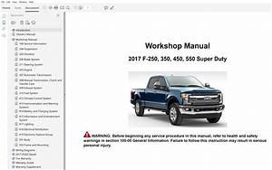 2017 Ford F250 F350 F450 F550 Repair Manual