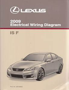 2009 Lexus Is F Wiring Diagram Manual Original