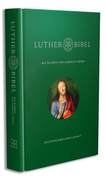 lutherbibel mit bildern von albrecht duerer