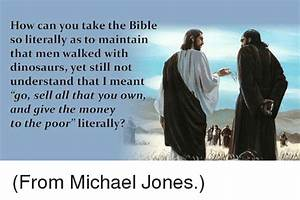 How Can You Take the Bible So Literally as to Maintain ...