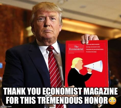 Economist Meme - trump s economist magazine cover imgflip