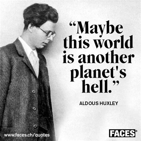 aldous huxley quotes image quotes  hippoquotescom