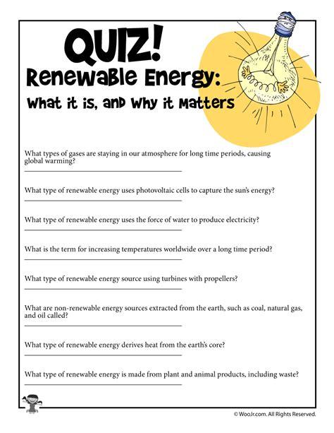 renewable energy sources comprehension quiz woo jr