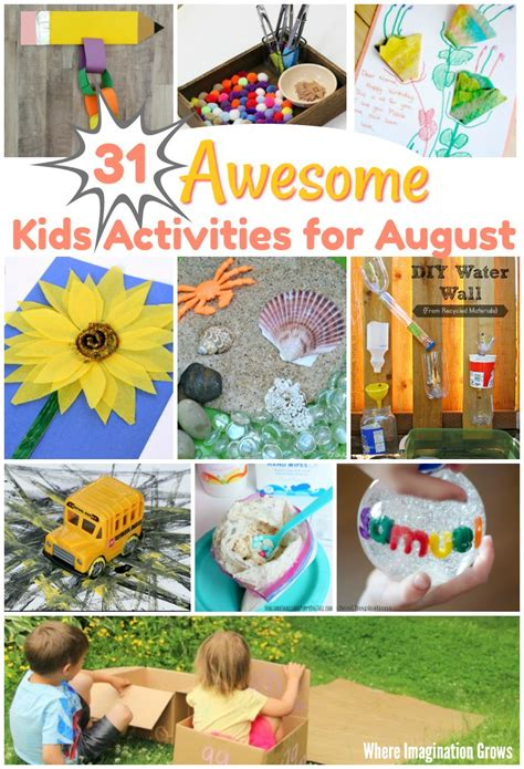 31 awesome activities for august where imagination 378 | 31 kids activities for august summer preschool