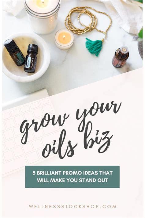 promo ideas  grow  essential oil business