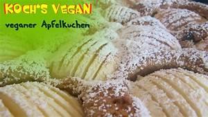 Vegane Rezepte Kuchen : veganer apfelkuchen veganen kuchen backen vegane rezepte von koch 39 s vegan youtube ~ Frokenaadalensverden.com Haus und Dekorationen