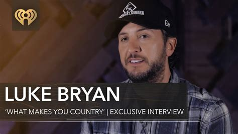 Luke Bryan 'what Makes You Country'