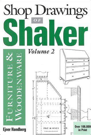 shop drawings  shaker furniture  woodenware  ejner