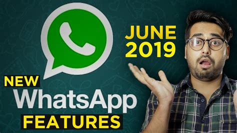 Whatsapp New Features June 2019
