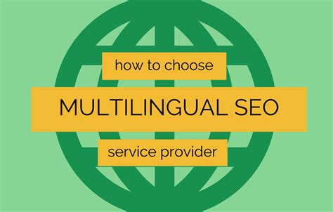 Seo Provider by How To Choose Multilingual Seo Service Provider