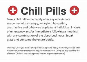 best 25 chill pill ideas on pinterest diy gifts non With chill pills label printable