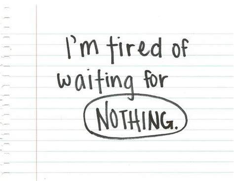 Tired Waiting Quotes Tagalog