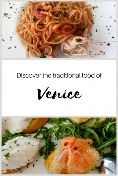 cuisine venise discover traditional food like cicchetti in venice