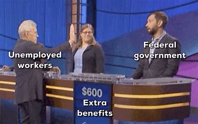 Week End Extra Could Unemployment Benefits