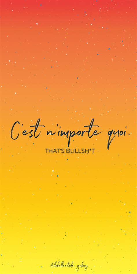 C'est n'importe quoi That's bullsh*t - Bonjour You are in ...