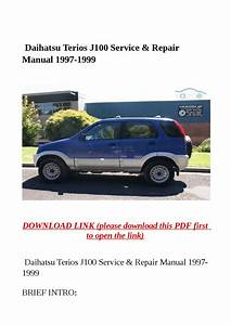Daihatsu Terios J100 Service  U0026 Repair Manual 1997 1999 By