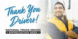 National Truck Driver Appreciation Week: Thank you ...