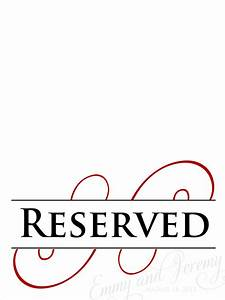 free printable reserved seating signs wwwimgkidcom With reserved seating signs template