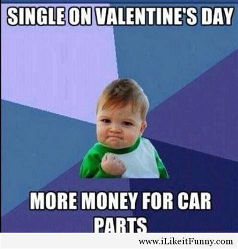 Funny Valentine Meme - 20 funny valentine s day memes for singles sayingimages com
