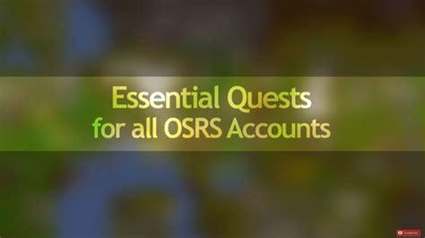 osrs accounts quests essential