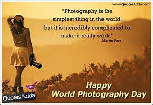 August 19 Happy World Photography Day Quotes and Greetings ...