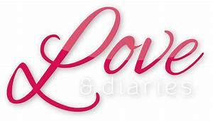 Love & Diaries ... Love